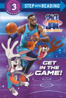 Get in the Game! (Space Jam: A New Legacy) (Step Into Reading) Cover Image