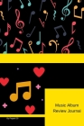 Music Album Review Journal -126 pages- 6x9 -Inches Cover Image