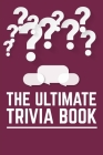 The Ultimate Trivia Book: The Ultimate Book Of Golf Trivia Cover Image