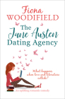 The Jane Austen Dating Agency: An Uplifting Romantic Comedy Cover Image