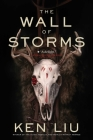 The Wall of Storms (Dandelion Dynasty #2) Cover Image