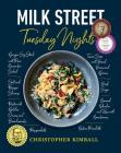 Milk Street: Tuesday Nights: More than 200 Simple Weeknight Suppers that Deliver Bold Flavor, Fast Cover Image