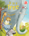 It Is a Tree (I Like to Read) Cover Image