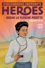 Susan La Flesche Picotte: Discovering History's Heroes (Jeter Publishing) Cover Image