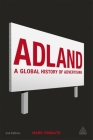 Adland: A Global History of Advertising Cover Image