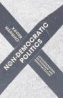 Non-Democratic Politics: Authoritarianism, Dictatorship and Democratization Cover Image