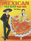 Mexican Folk Dance Paper Dolls (Dover Paper Dolls) Cover Image