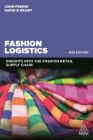 Fashion Logistics: Insights Into the Fashion Retail Supply Chain Cover Image