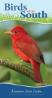 Birds of the South: Your Way to Easily Identify Backyard Birds (Adventure Quick Guides) Cover Image