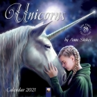 Unicorns by Anne Stokes Wall Calendar 2021 (Art Calendar) Cover Image