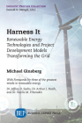 Harness It: Renewable Energy Technologies and Project Development Models Transforming the Grid Cover Image