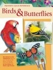 Painter's Quick Reference Birds & Butterflies Cover Image