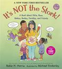It's Not the Stork!: A Book about Girls, Boys, Babies, Bodies, Families and Friends (Family Library) Cover Image