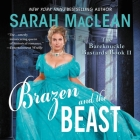 Brazen and the Beast: The Bareknuckle Bastards Book II Cover Image