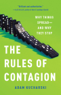 The Rules of Contagion: Why Things Spread--And Why They Stop Cover Image