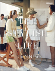 The Stylish Life: Tennis Cover Image