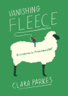Vanishing Fleece: Adventures in American Wool Cover Image