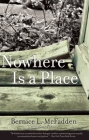 Nowhere Is a Place Cover Image