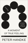 A Moment of True Feeling: A Novel Cover Image