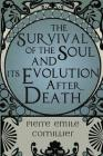 The Survival of the Soul and Its Evolution After Death Cover Image