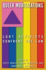 Queer Mobilizations: LGBT Activists Confront the Law Cover Image