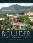 Boulder: Evolution of a City, Revised Edition Cover Image