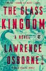 The Glass Kingdom: A Novel Cover Image