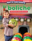Deportes Espectaculares: El Boliche: Descomponer Numeros del 1 Al 10 (Specta...) (Mathematics Readers) Cover Image