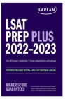 LSAT Prep Plus 2022-2023: Strategies for Every Section + Real LSAT Questions + Online (Kaplan Test Prep) Cover Image