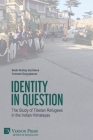Identity in Question: The Study of Tibetan Refugees in the Indian Himalayas (Sociology) Cover Image