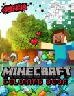 Minecraft Coloring Book: Amazing Jumbo Coloring Book With High Quality Images Cover Image