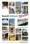 Seoul's Historic Walks Cover Image