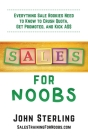 Sales for Noobs: Everything Sale Rookies Need to Know to Crush Quota, Get Promoted, and Kick A$$ Cover Image