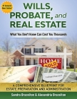Wills, Probate, and Real Estate: What You Don't Know Can Cost You Thousands Cover Image