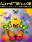 Schmetterling Färbung Buch für Erwachsene: Mandala Schmetterling Malbuch für Erwachsene mit erstaunlichen Schmetterlingsmustern zum Stressabbau. Schön Cover Image