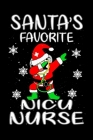 Christmas Notebook Collection: Santa Favorite NICU Nurse Funny Cute dabbing nicu Nurse kids boys Gifts Journal/Notebook: Blank Lined Ruled 6x9 110 Pa Cover Image