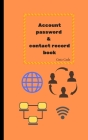 Account password & contact record book (Simple Style #1) Cover Image