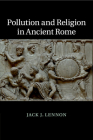 Pollution and Religion in Ancient Rome Cover Image