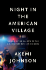 Night in the American Village: Women in the Shadow of the U.S. Military Bases in Okinawa Cover Image