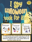 I Spy Halloween Book for Kids Ages 4-8: Fun Activity Spooky Picture Guessing Game Book for kids ages 4-8. A Fun Kids Workbook Game For Learning Hallow Cover Image