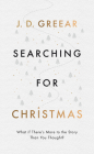 Searching for Christmas: What If There's More to the Story Than You Thought? Cover Image