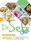 Dr.Sebi Diet: Your Essential Guide to Reversing Diabetes and High Blood Pressure By Living the Dr. Sebi Lifestyle- Including a 7-Day Cover Image