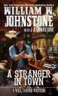 A Stranger in Town (A Will Tanner Western #2) Cover Image