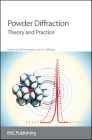 Powder Diffraction: Theory and Practice Cover Image