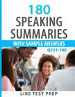 180 Speaking Summaries with Sample Answers Q151-180: 240 Speaking Summaries 30 Day Pack 2 Cover Image