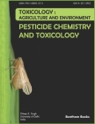 Pesticide Chemistry and Toxicology: Toxicology - Agriculture and Environment (Toxicology: Agriculture and Environment #1) Cover Image