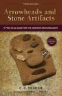 Arrowheads and Stone Artifacts: A Practical Guide for the Amateur Archaeologist (Pruett) Cover Image