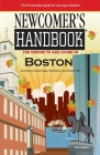 Newcomer's Handbook for Moving To and Living In Boston: Including Cambridge, Brookline, and Somerville Cover Image