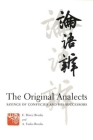 The Original Analects: Sayings of Confucius and His Successors (Translations from the Asian Classics) Cover Image