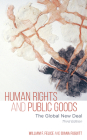 Human Rights and Public Goods: The Global New Deal, Third Edition Cover Image